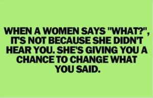 When a Woman Says...
